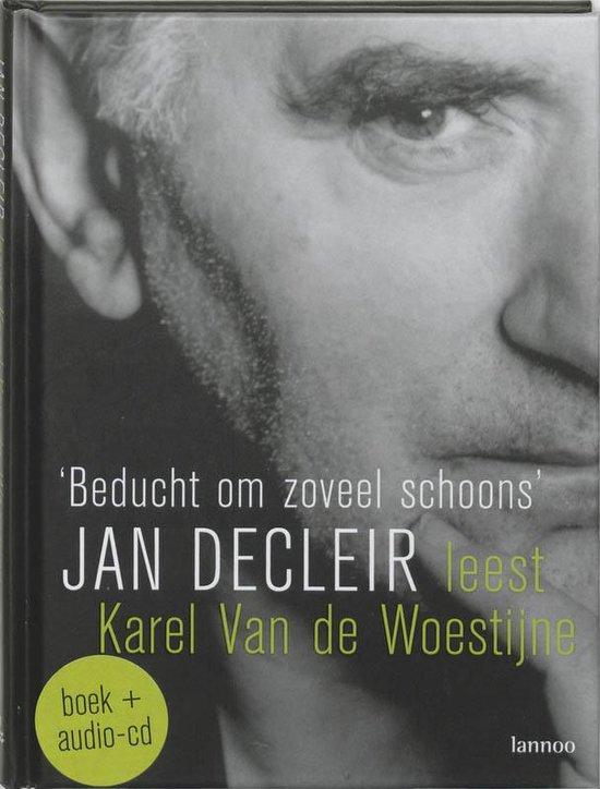 Beducht Om Zoveel Schoons + Cd - J. Decleir | Readingchampions.org.uk