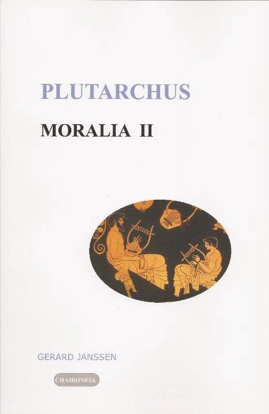 Moralia II opvoeding, onderwijs, studie en vriendschap - Plutarchus   Fthsonline.com
