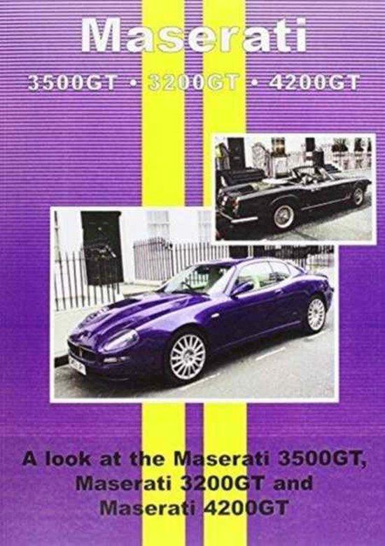 Maserati 3500GT * 3200GT * 4200GT