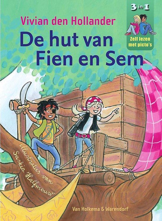 Fien & Sem - De hut van Fien en Sem - Vivian den Hollander |
