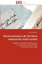 Reconnaissance de l''�criture Manuscrite Multi-Scripts