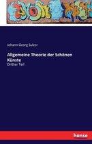 Allgemeine Theorie der Schoenen Kunste