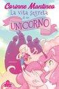 Omslag La vita segreta di un unicorno