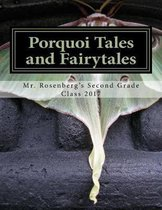 Porquoi Tales and Fairytales