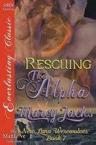 Rescuing the Alpha [New Luna Werewolves 7] (Siren Publishing Everlasting Classic Manlove)