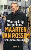 Boek cover Waarom is de burger boos? van Maarten van Rossem (Paperback)