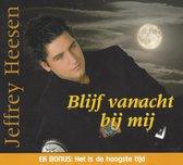 Jeffrey Heesen - Blijf Vannacht Bij Mij
