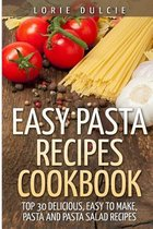 Easy Pasta Recipes Cookbook