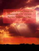 Whispers from Heaven-Moments of Grace Series Volume One