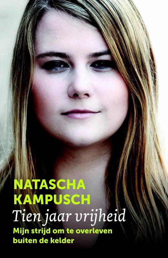 Boek cover Tien jaar vrijheid van Natascha Kampusch (Onbekend)