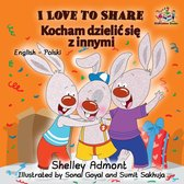 I Love to Share (English Polish Bilingual Book)