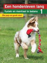Een hondenleven lang fysiek en mentaal in balans - Elke pup een goede start