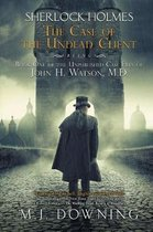 Sherlock Holmes and the Case of the Undead Client