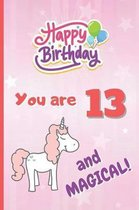You Are 13 and Magical!
