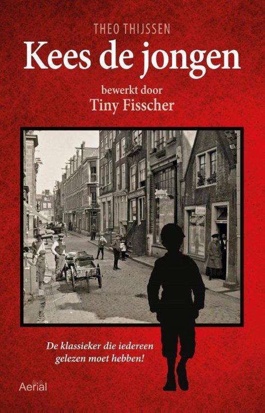 Kees de jongen. Bewerkt door Tiny Fisscher - Theo Thijssen pdf epub