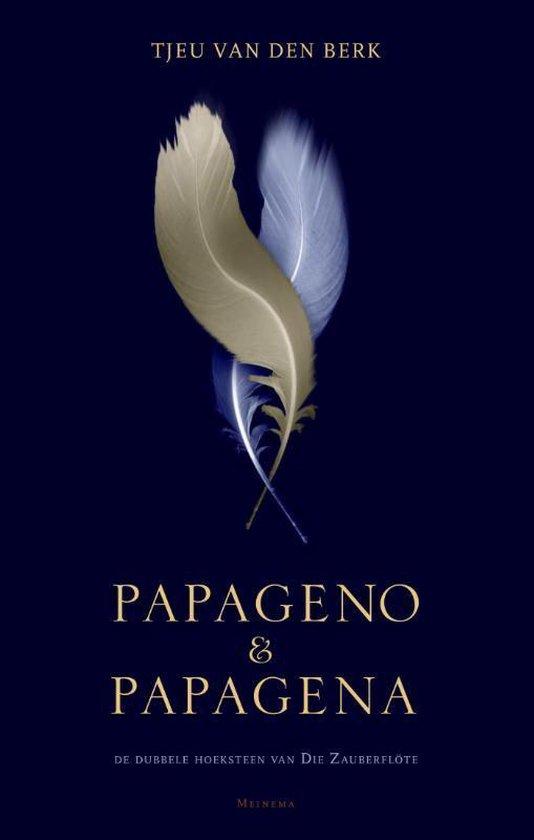 Papageno & Papagena - Tjeu van den Berk | Fthsonline.com