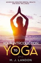 Your Introduction to Yoga