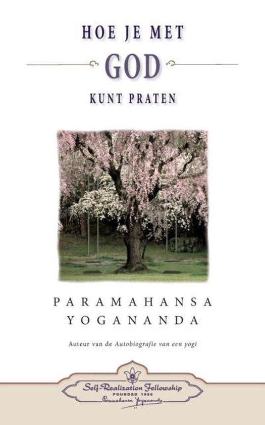 Hoe je met God kunt praten - how you can talk with God (dutch) - Paramahansa Yogananda pdf epub