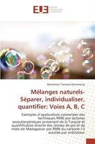 Melanges Naturels- Separer, Individualiser, Quantifier