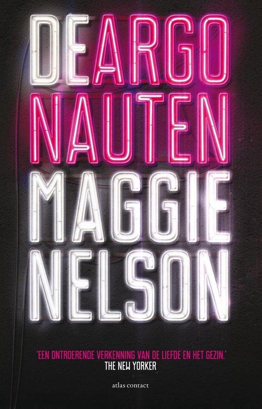 De argonauten - Maggie Nelson |