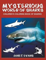 Mysterious World of Sharks