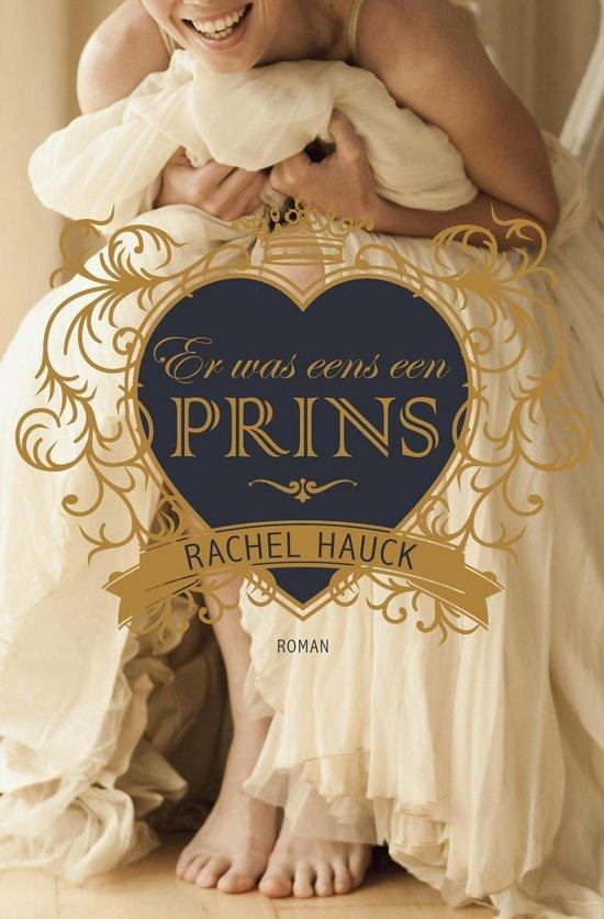 Er was eens een prins - Rachel Hauck  