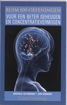 Ruim 100 oefeningen voor een beter geheugen en concentratievermogen