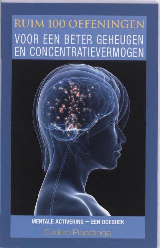 Ruim 100 oefeningen voor een beter geheugen en concentratievermogen - Eveline Plantenga |