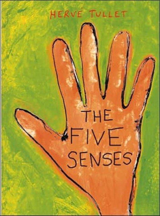 Five Senses, The