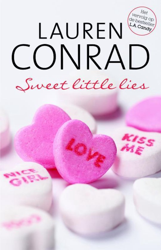 L.A. Candy Sweet Little Lies - Lauren Conrad |