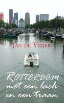 Rotterdam met een lach en een traan