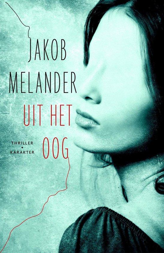 Uit het oog - Jakob Melander |