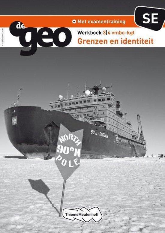 De Geo / 3/4 VMBO-KGT Grenzen en Identiteit / deel Werkboek SE - Wouter van den Berg |