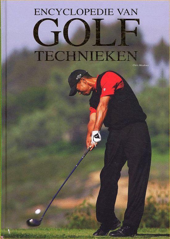Encyclopedie Van Golftechnieken - Chris Meadows |