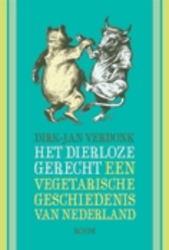 Het dierloze gerecht - Dirk-Jan Verdonk |