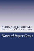 Buddy and Brighteyes Pigg