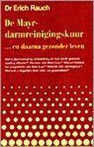 Boek cover De Mayr-darmreinigingskuur ... en daarna gezonder leven van Erich Rauch