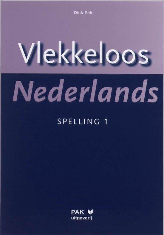 Vlekkeloos Nederlands / Spelling 1 - D. Pak |