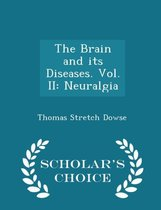 The Brain and Its Diseases. Vol. II