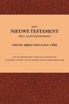 Het Nieuwe Testament met aantekeningen