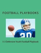 5-3 Defensive Youth Football Playbook