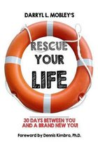 Rescue Your Life