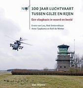 Boek cover 100 Jaar luchtvaart tussen Gilze en Rijen van Erwin van Loo (Paperback)