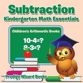Subtraction Kindergarten Math Essentials Children's Arithmetic Books