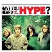 Have You Heard .. The Hype? (2Lp/White Vinyl)