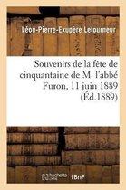 Souvenirs de la fete de cinquantaine de M. l'abbe Furon comme chapelain
