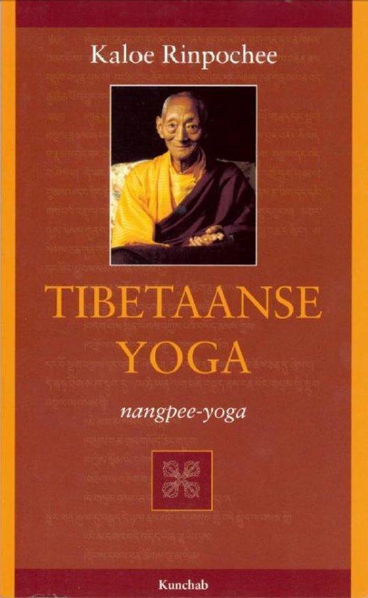 Tibetaanse yoga - Kaloe Rinpochee |