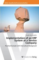 Implementation of an ERP System at a Service Company