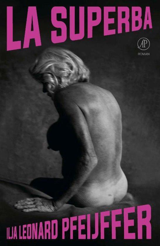 Boek cover La Superba van Ilja Leonard Pfeijffer (Hardcover)