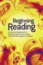 Beginning Reading:A Balanced Approach To Literacy Instruction In The First Three Years Of School